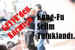 kung-fu-selim-tutuklandı-