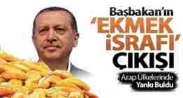 erdoğanın ekmek çıkışı