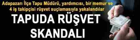 sakarya-tapuda-rüşvet-skandalı-600x174