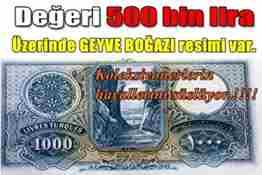 üzerinde geyve boğazı resmi olan degeri-500-bin-lira-olan-1000-tl-lik-banknot- manset