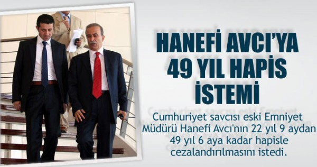 Hanefi-Avciya-49-yil-hapis-cezasi-istendi