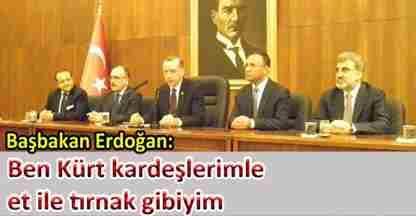 basbakan_erdogan_ben_kurt_kardeslerimle_et_ile_tirnak_gibiyim_h52909