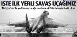 iste_turkiyenin_ilk_yerli_savas_ucagi13604871810_h988090