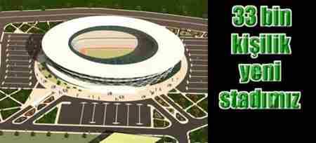 Sakarya Yeni Stadı 33 000 kişilik