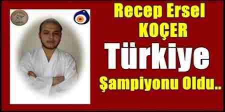 Recep ersel koçer türkiye şampiyonu oldu