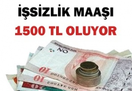işsizlik maaaşı 1500 tl oluyor