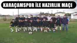 GEYVESPOR KARAÇAMSPOR HAZIRLIK MAÇI