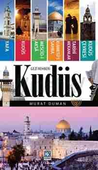 Kudüs Gezi Rehberi - Murat Duman