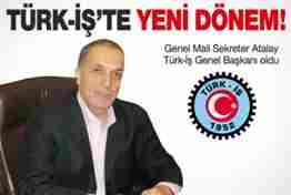 ergün atalay türk iş başkanı oldu