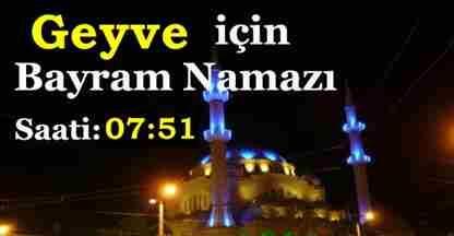 sakarya geyve_icin_bayram_namazi_saati_0645_h1353