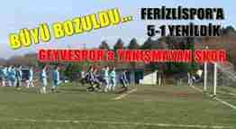 GEYVESPOR FERİLİ KARADENİZSPOR