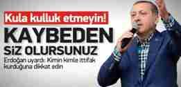 erdogan_kula_kulluk_olmaz_allaha_kul_olun13876378290_h1108261
