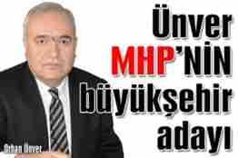 orhan ünver mhp sakarya büyükşehir belediyesi başkan adayı