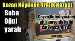 GEYVE KOZAN TRAFİK KAZASI