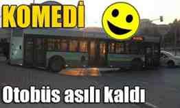otobüs askıda kaldı