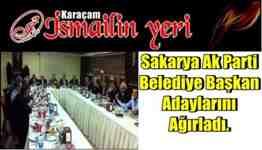 sakarya ak parti belediye başkan adayları karaçam ismailin yerinde buluştu
