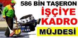 taseron-isciye-kadro-mujdesi_