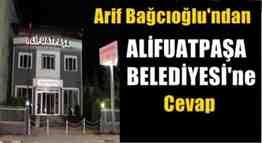 arif bağcıoğlu alifuatpaşa belediyesine cevap
