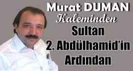 murat duman -sultan 2. abdülhamitin ardından