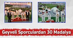 Geyveli Sporculardan Müthiş Başarı! 30 Madalya…