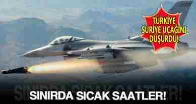 TSK-Suriye-savas-ucagini-dusurdu