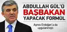 abdullah_gulu_basbakan_yapacak_formul13966843180_h1144269