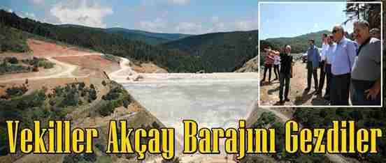 Vekiller Akçay Barajını Gezdi..