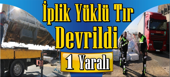 Geyve'de İplik yüklü kamyon devrildi 1 yaralı..!