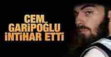 cem_garipoglu_intihar_etti-
