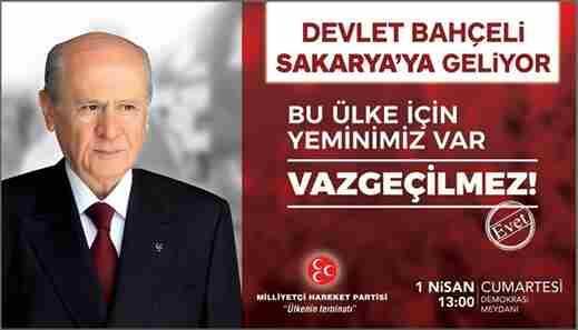 MHP Lideri Bahçeli Sakarya'ya Geliyor
