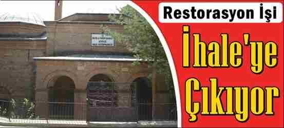 Elvanbey İmareti Restorasyonu İhaleye Çıkıyor