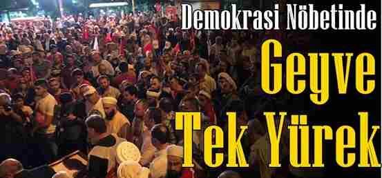 Geyve Demokrasi İçin Tekyürek !