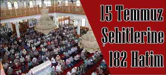 15 Temmuz Şehitlerine 182 Hatim