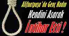 geyve-alifuatpasada-genc-kadin-intihar-etti