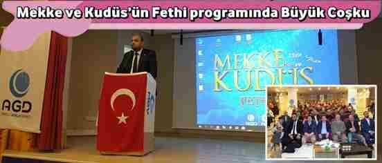 Mekke ve Kudüs'ün Fethi programında Büyük Coşku