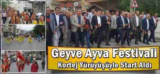 Geyve Ayva Festivali Kortej Yürüyüşüyle Start Verdi