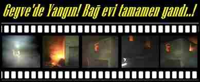 geyve-bag-evi-yangin-