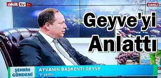 Başkan Kaya, Geyve'yi Anlattı