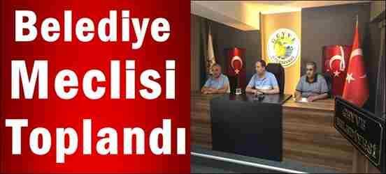 Geyve Belediyesi Meclisi toplandı