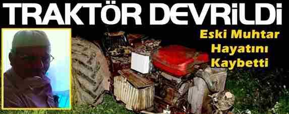 Traktör Altında Kalarak Hayatını Kaybetti