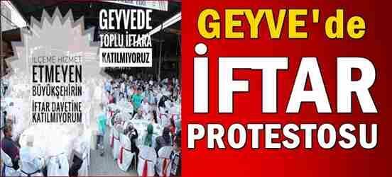 Geyvelilerden Büyükşehir'e İftar Protestosu