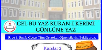 Gel Bu Yaz, Kuran-ı Kerim'i Gönlüne Yaz