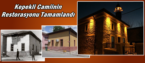 Kepekli Camii Muhteşem Görüntüsüyle İbadete Açıldı