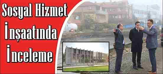 Sosyal Hizmet Merkezi İnşaatı Başladı..