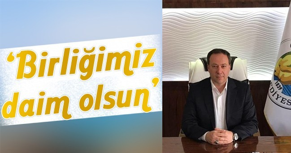 Başkan Kaya, Birliğimiz Daim Olsun..