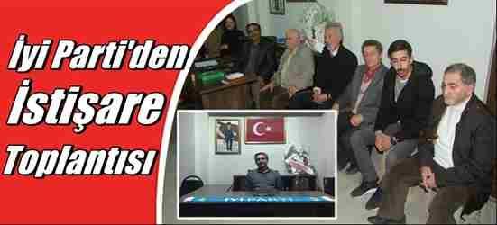 İYİ Parti' den İstişare Toplantısı…