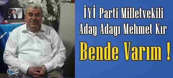 Mehmet KIR İYİ Parti'den Aday Adaylığını Açıkladı