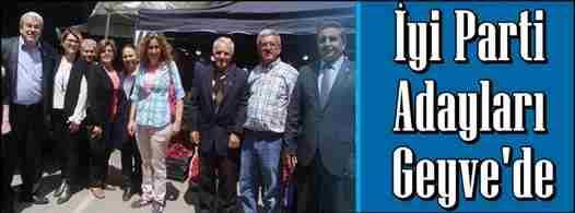 İYİ Parti Adayları Geyve'de…