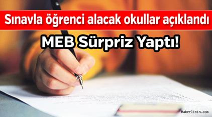 MEB Sınavla Öğrenci Alacak Okulları Açıkladı