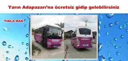 Bu otobüs yine ücretsiz..